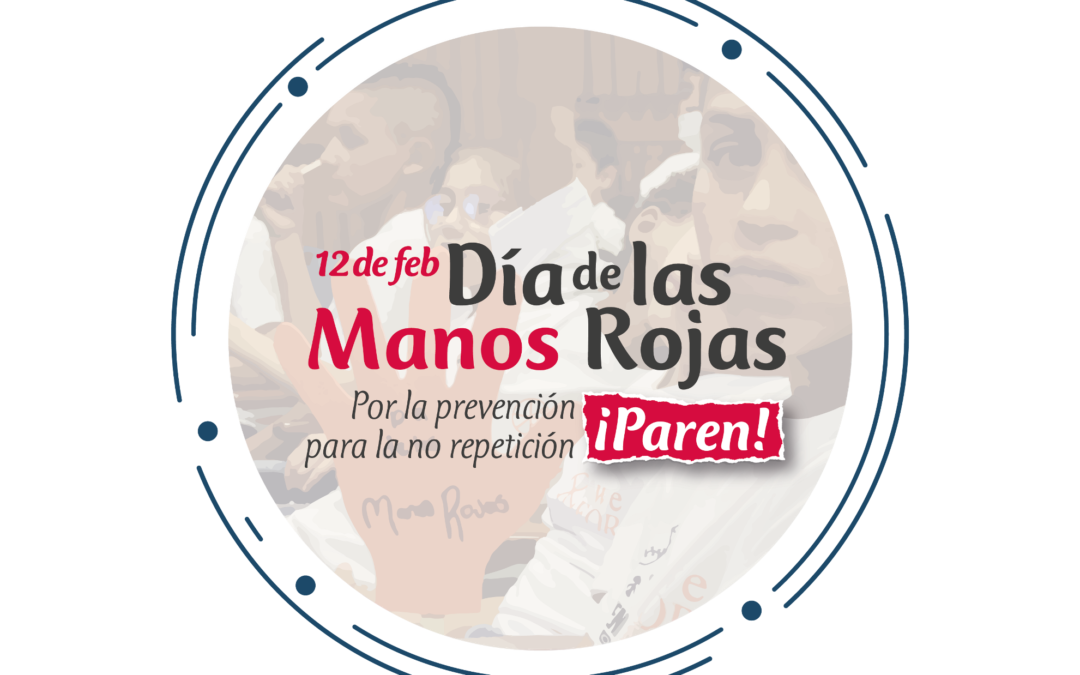 Comunicado público – 12 de febrero: Día de las Manos Rojas